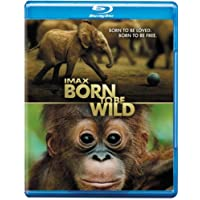IMAX: Born to be Wild (3D)
