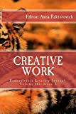 Creative Work, Dr. Anna Faktorovich, 193753622X
