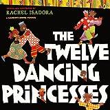 The Twelve Dancing Princesses (Turtleback School & Library Binding Edition)