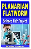 Planarian Flatworm: Science Fair Project