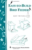 Easy-to-Build Bird Feeders, Mary Twitchell, 158017230X