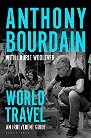 World Travel: An Irreverent Guide (English Edition)