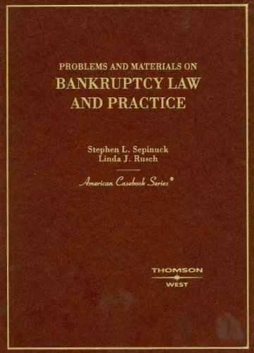 Download By Stephen L. Sepinuck - Sepinuck and Rusch's Problems and Materials on Bankruptcy: 1st (first) Edition ebook