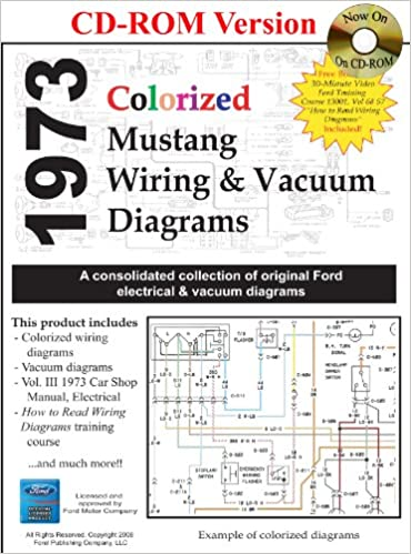 1973 colorized mustang wiring and vacuum diagrams: david e  leblanc:  9781603710329: amazon com: books