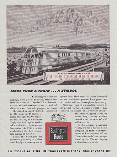 More than a Train - a Symbol. Burlington Route Pioneer Zephyr ad 1944 - Burlington Am