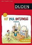 Übungsblock: Mit Paul unterwegs - Englisch - 1. Lernjahr (Mit Paul ins Abenteuer Schule)