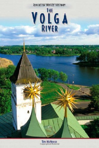 The Volga River (Rivers in World History)