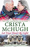 Let Your Heart Be Light (The Kelly Brothers Book 8) (English Edition)