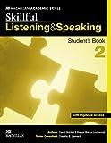 Skillful. Listening & speaking. Student's book. Con espansione online. Per le Scuole superiori: SKILLFUL 2 Listening & Speaking Sb Pk (Skillful Level 2)