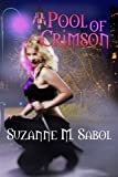 Pool of Crimson (A Blushing Death Novel Book 1)