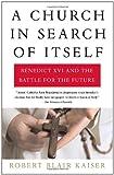 A Church in Search of Itself, Robert Blair Kaiser, 030727814X