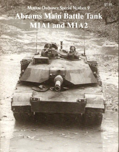 - Abrams Main Battle Tank M1A1 and M1A2 Military Ordnance Special # 9