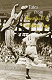 img - for Tales from Baseball's Golden Age by Gene Fehler (2000-07-21) book / textbook / text book