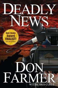 Deadly News by [Farmer, Don, Curle, Chris]