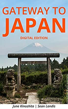 Gateway to Japan: Digital Edition (English Edition) eBook ...