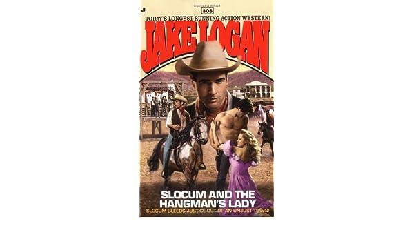 Slocum 308: Slocum and the Hangmans Lady
