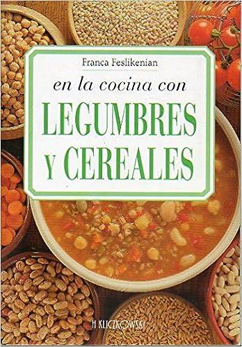 Book Legumbres Y Cereales (Spanish Edition)