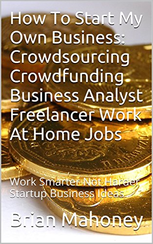 amazon com how to start my own business crowdsourcing crowdfunding