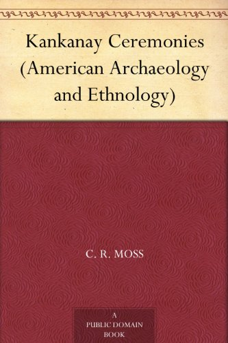 Kankanay Ceremonies (American Archaeology and Ethnology)