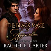 Apprentice : The Black Mage | Rachel E. Carter