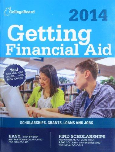 Getting Financial Aid 2014: All-New Eighth Edition (College Board Guide to Getting Financial Aid)