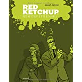 RED KETCHUP T.04 : RED KETCHUP S'EST ÉCHAPPÉ