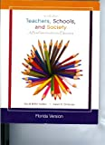 Teachers, Schools, and Society (A Brief Introduction to Education, Includes A reader and Casebook), Karen Zittleman David M. Sadker, 0077293711