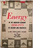 img - for Energy in the American Economy, 1850 - 1975 book / textbook / text book