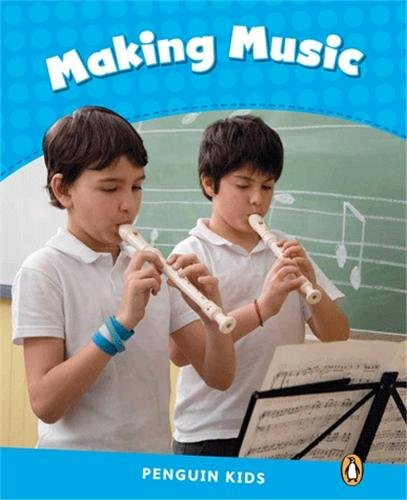 PENGUIN KIDS LEVEL1: MAKING MUSIC