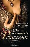 Die florentinische Prinzessin: Roman