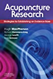 img - for Acupuncture Research: Strategies for Establishing an Evidence Base, 1e book / textbook / text book
