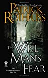The Wise Man's Fear: The Kingkiller Chronicle: Day Two par Rothfuss