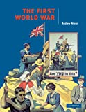 The First World War, Andrew Wrenn, 0521577756