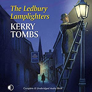 The Ledbury Lamplighters Hörbuch
