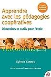 apprendre avec les p?dagogies coop?ratives d?marches et outils pour l ?cole p?dagogies outils french edition