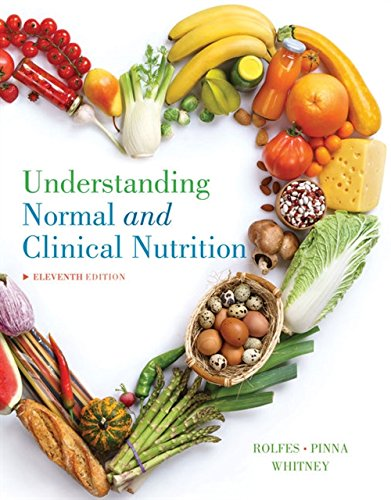 Understanding Normal and Clinical Nutrition by Brooks / Cole