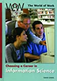 Choosing a Career in Information Science, Laura Leone, 0823935698