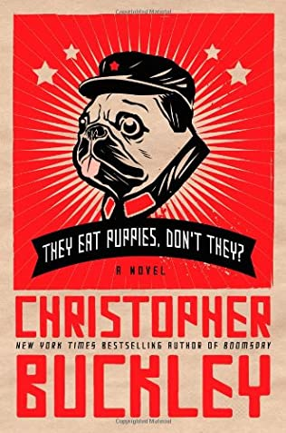 book cover of They Eat Puppies, Don\'t They?