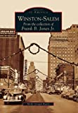 Winston-Salem: From the collection of Frank B. Jones Jr. (Images of America)