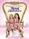 Sophia Grace & Rosie's Royal Adventure