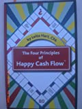 The Four Principles of Happy Cash Flow, Hart, Leita A., 1591964849