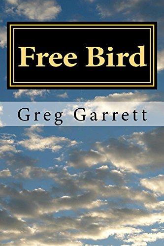 Free Bird: A Novel