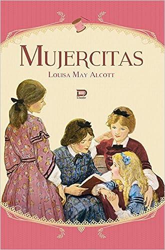 MUJERCITAS: Amazon.es: ALCOTT Louisa M.: Libros