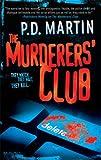 The Murderers' Club, P. D. Martin, 0778326047