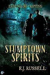 Stumptown Spirits (Legend Tripping Book 1)