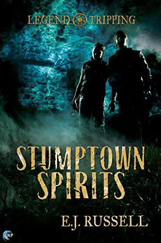 Stumptown Spirits (Legend Tripping Book 1)