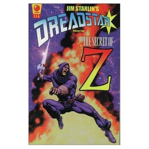 4: Dreadstar Volume Four: The Secret of Z