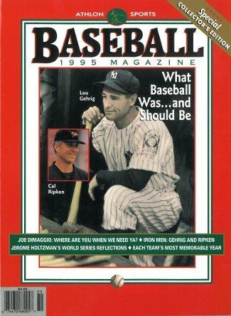 Athlon CTBL-013038 Cal Ripken44; Jr - Orioles & Lou Gehrig - Yankees Unsigned Sports 1995 MLB Baseball Special Collectors Edition Magazine ()