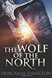 The Wolf of the North: Wolf of the North Book 1 (Volume 1)