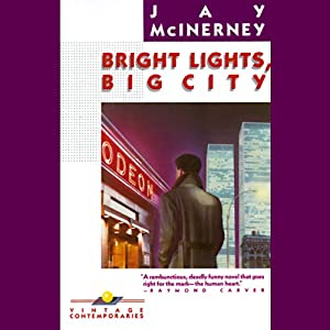 Bright Lights, Big City Audiobook